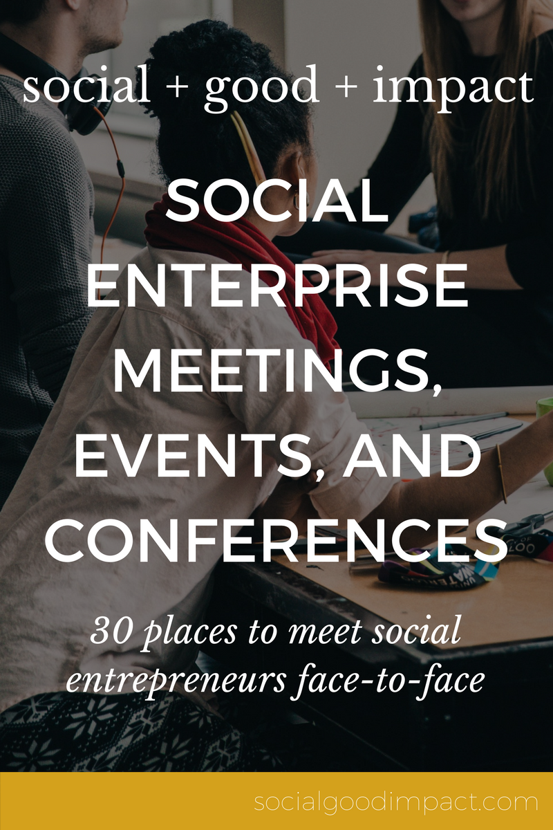 Looking to meet other like-minded people in social enterprise? Click through to get the list of the 30 places to meet social entrepreneurs face to face. The list includes social enterprise meetings, events and conferences.