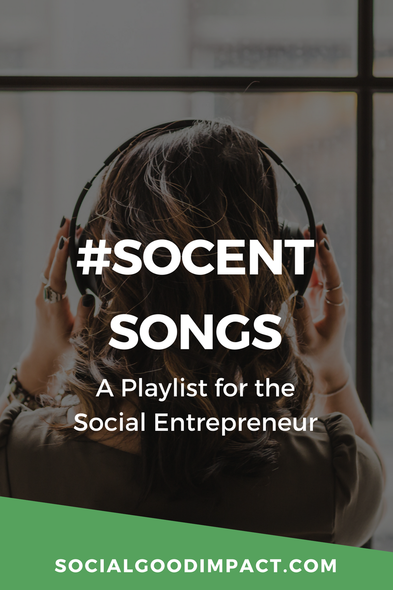 Click here for a list of social enterprise songs - about women's empowerment, social justice, climate change, working together and making a difference.
