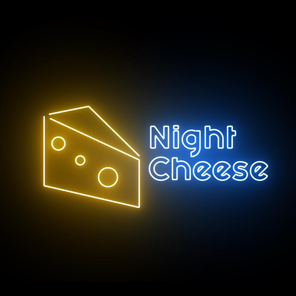 NIGHT CHEESE
