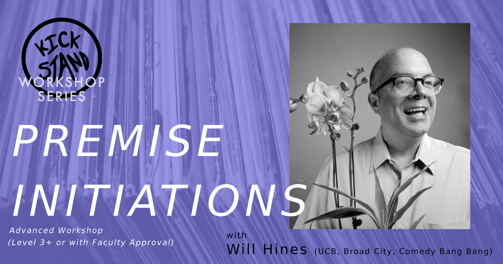 Premise Initiations w/ Will Hines