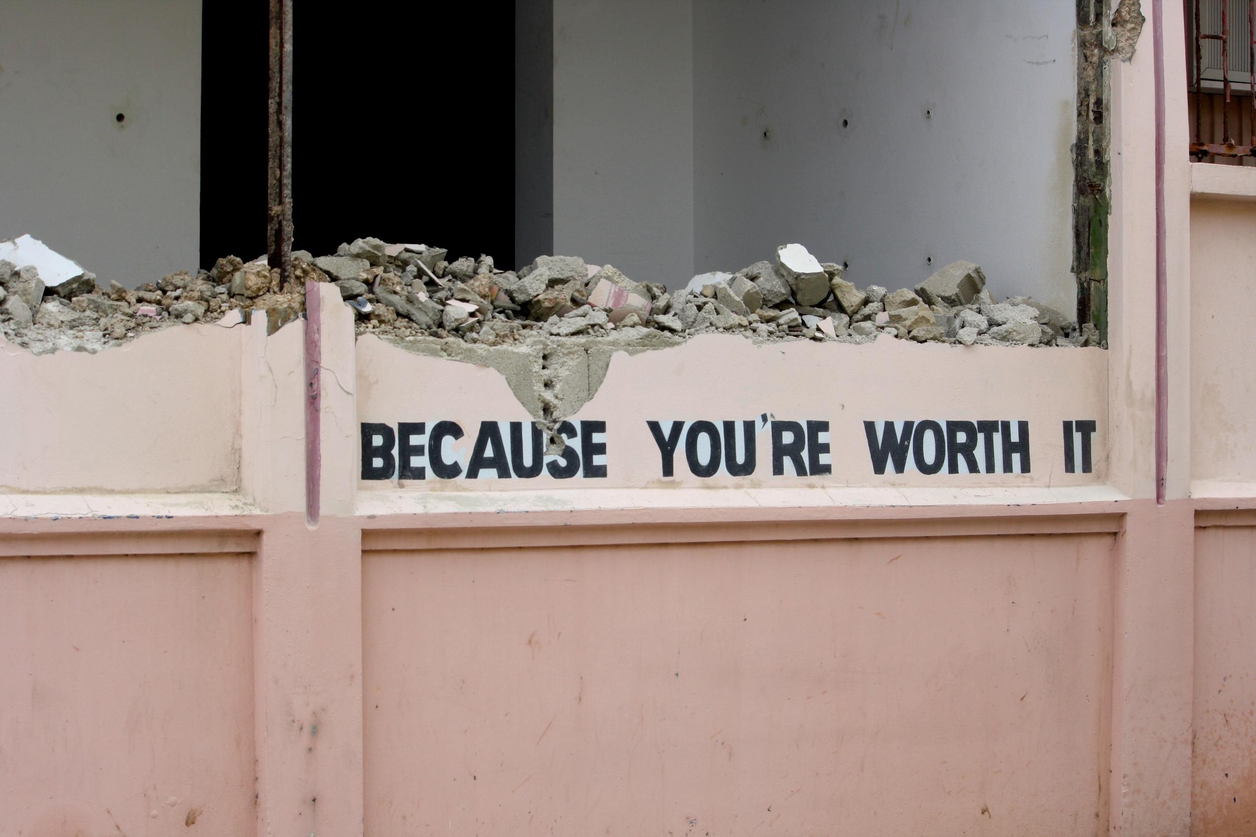 """""""worth it"""""""