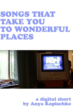 SONGS THAT TAKE YOU TO WONDERFUL PLACES, dir. Anya Kopischke (WISCONSIN FILM) - When an infomercial for