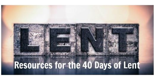Resources for the 40 days of Lent.jpg