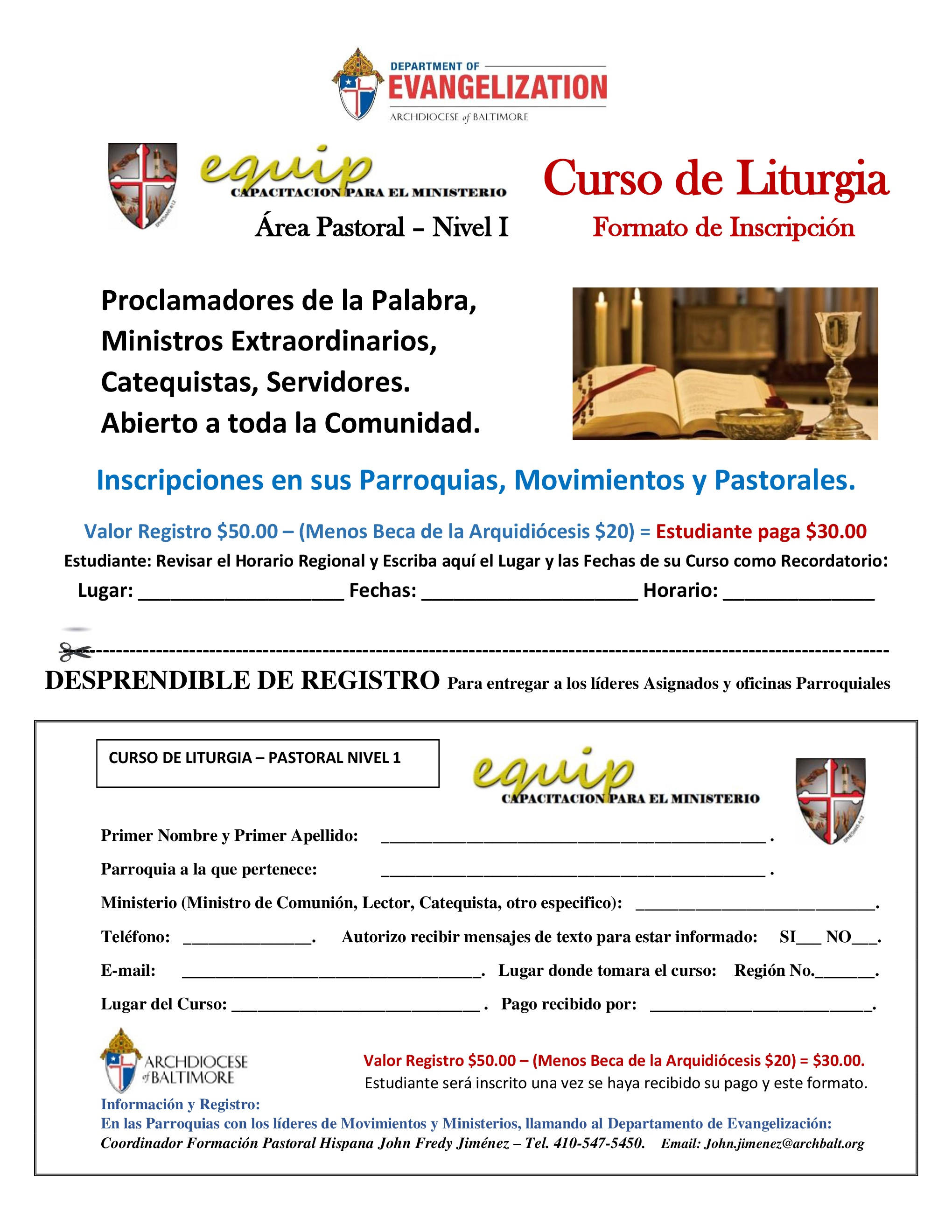 Equip for Ministry – The Department of Evangelization with the office of Hispanic Pastoral Formation is offering a Liturgy course in Spanish, requiring special attendance of Lectors and extraordinary ministries of communion. The liturgy course Is also open for new servers. This program of formation begins the first week of October around parishes with the Hispanic ministry.