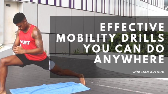 Effective Mobility Drills You Can Do Anywhere.png