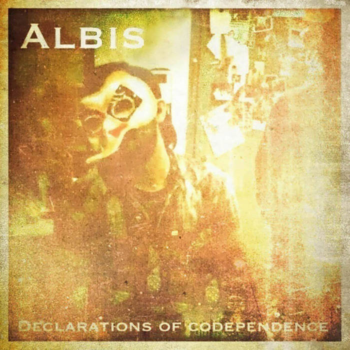 Albis - Declarations Of Codependence.jpg