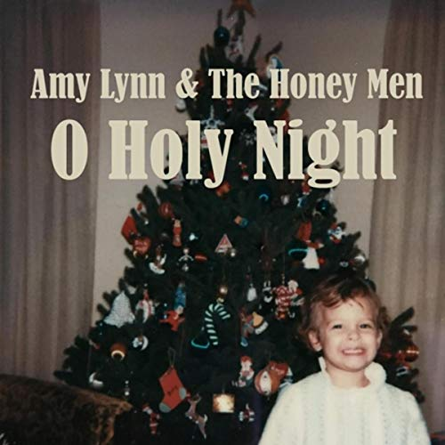 Amy Lynn & the Honey Men - O Holy Night.jpg