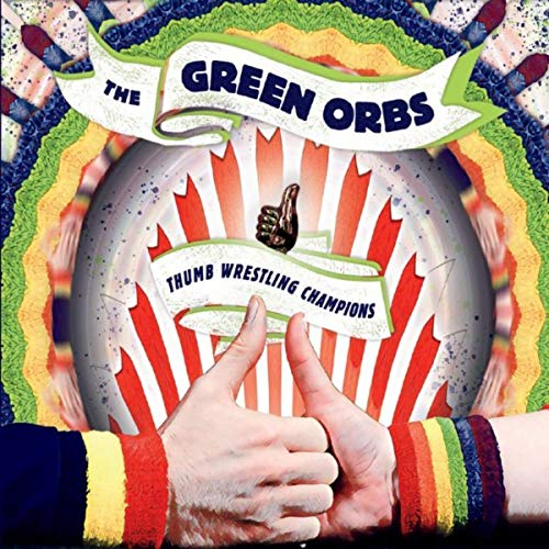 The Green Orbs - Thumb Wrestling Champions.jpg