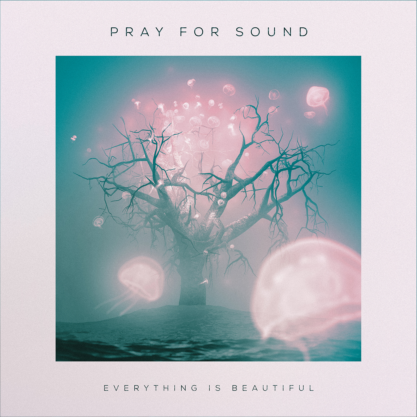 Pray For Sound • Everything Is Beautiful [2xLP]
