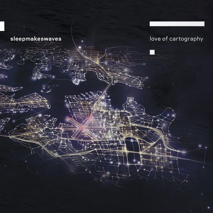 sleepmakeswaves • Love of Cartography [2xLP]
