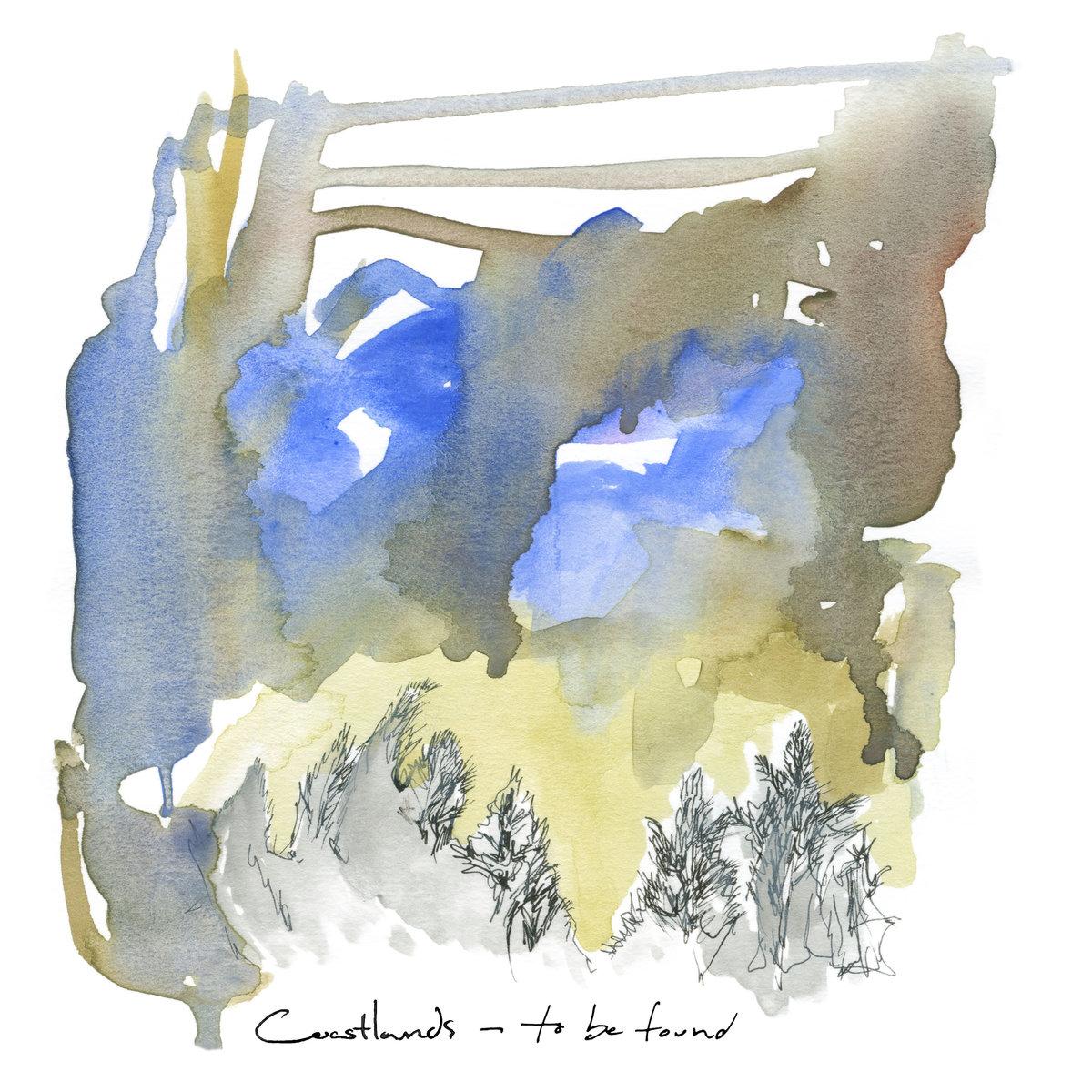 Coastlands • To Be Found [LP]