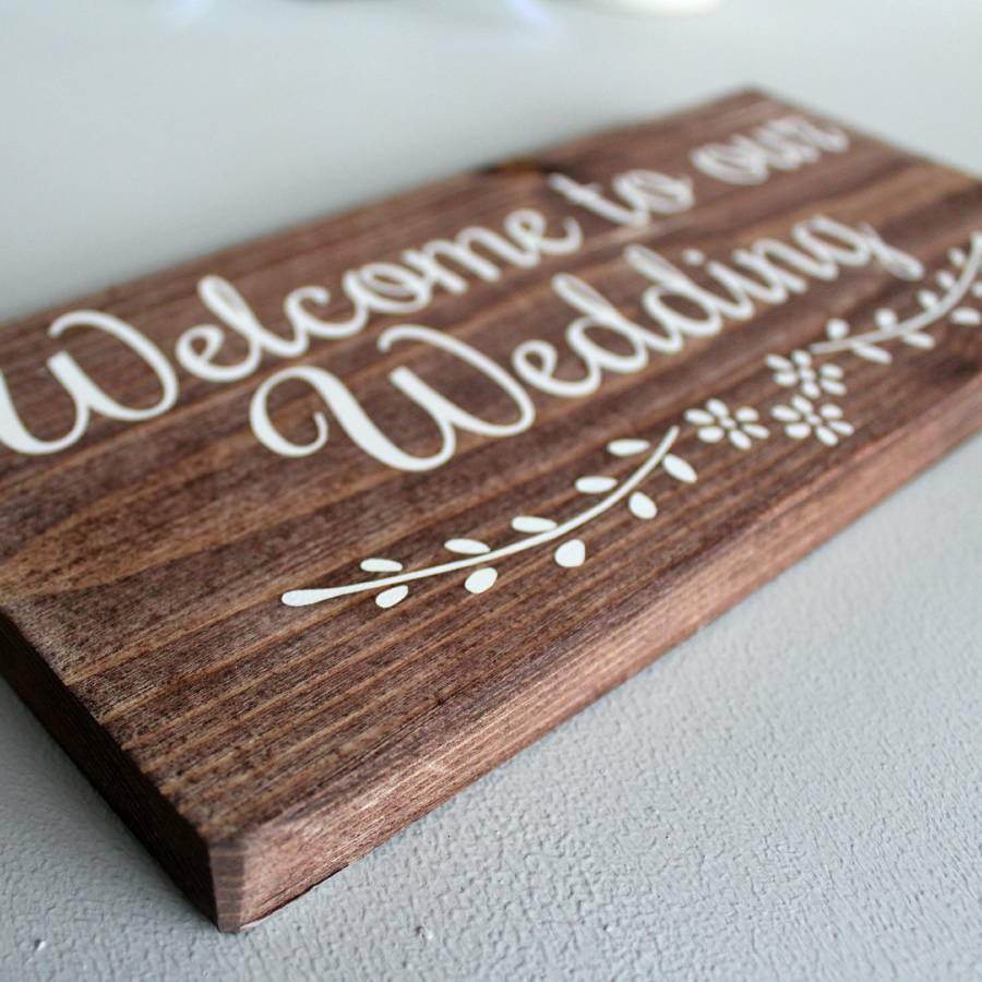 original_welcome-to-our-wedding-handmade-sign.jpg