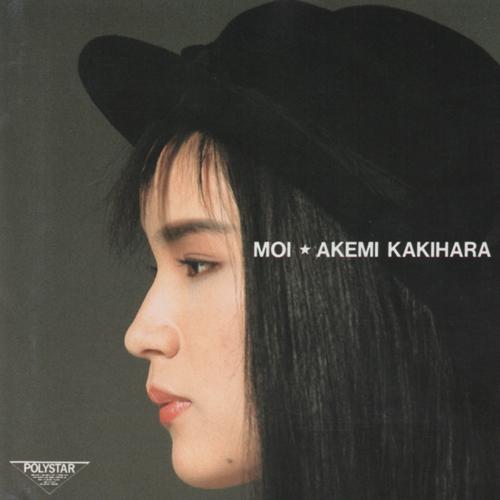 "AK Akemi Kakihara (柿原朱美) - Album ""Moi"""