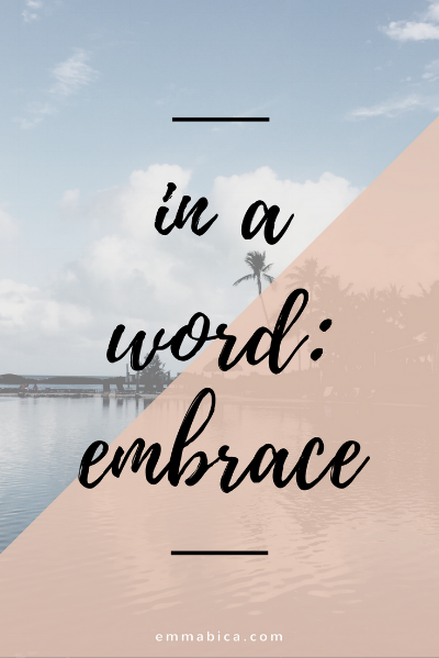 in a word embrace