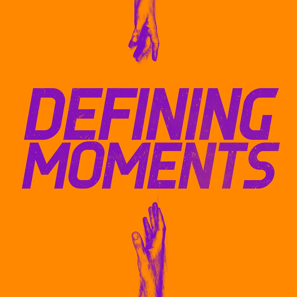 Defining Moments - Square Image.jpg