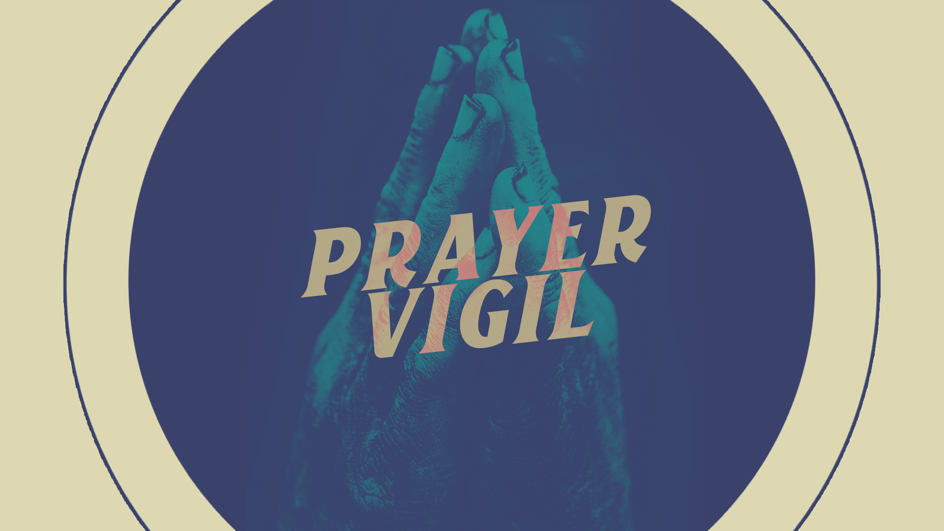 Prayer Vigil HD Title Slide.jpg