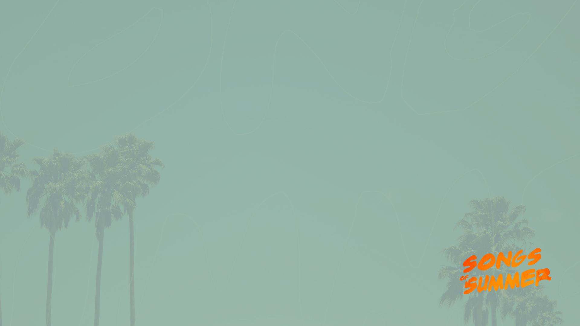 Songs of Summer Notes Slide.jpg