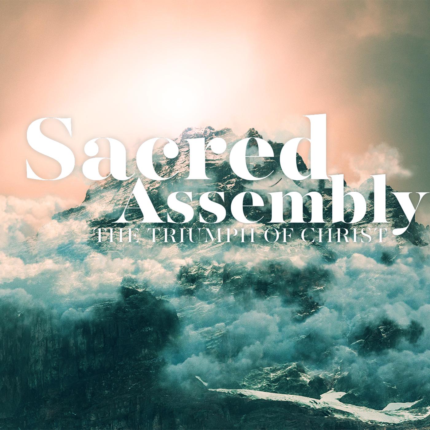 Sacred Assembly Square Image.jpg