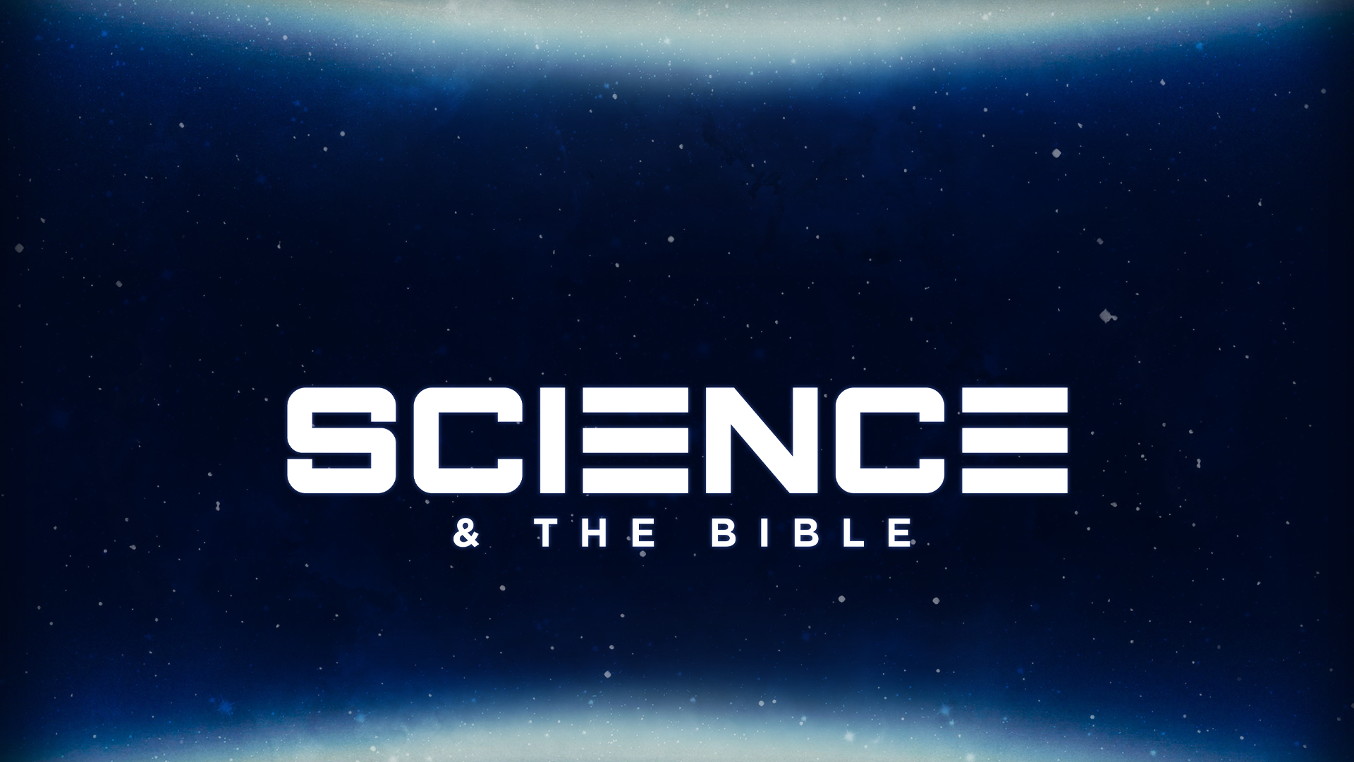 Science and the Bible HD Title Slide.jpg
