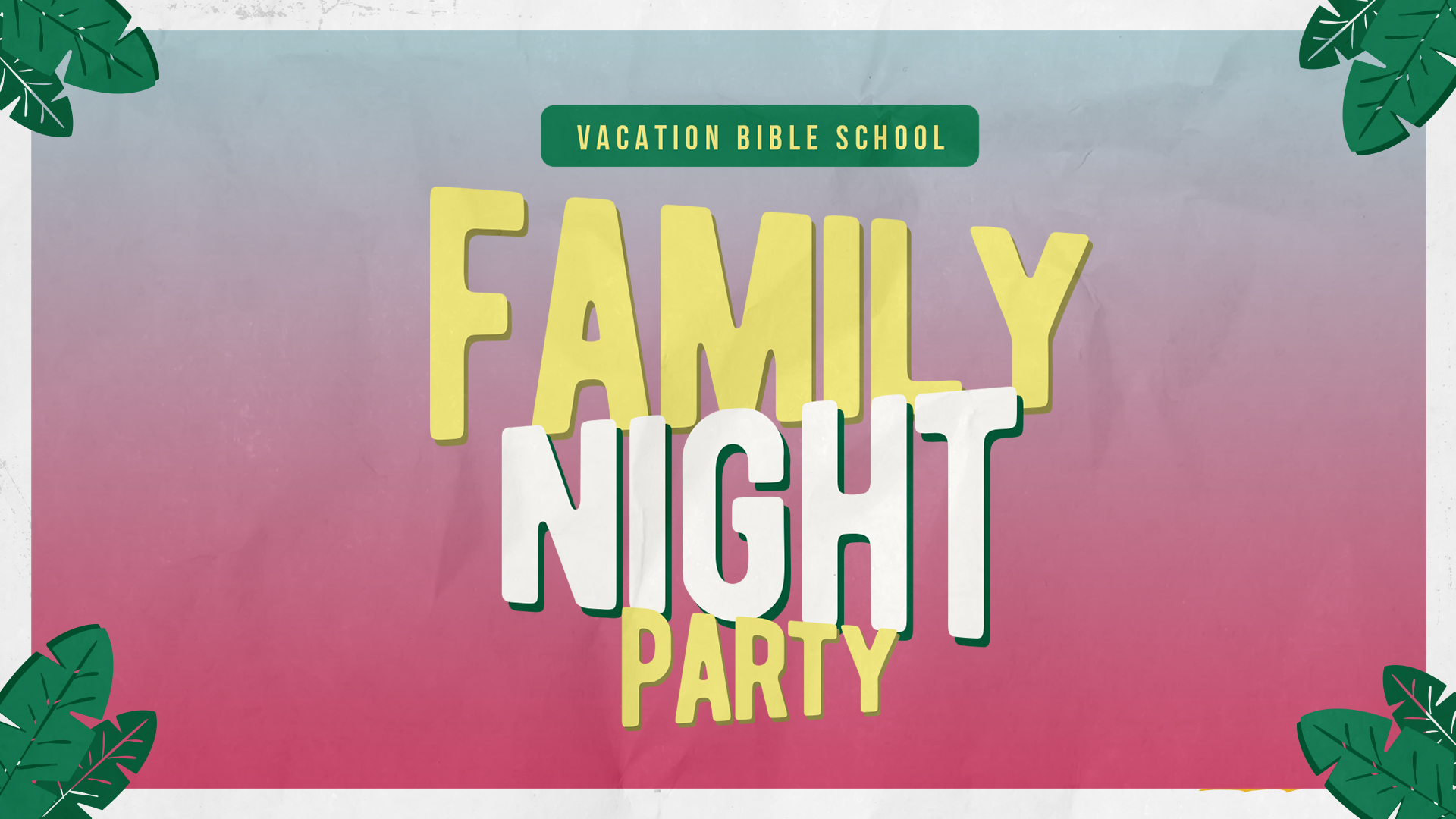 VBS Family Night HD Title Slide.jpg