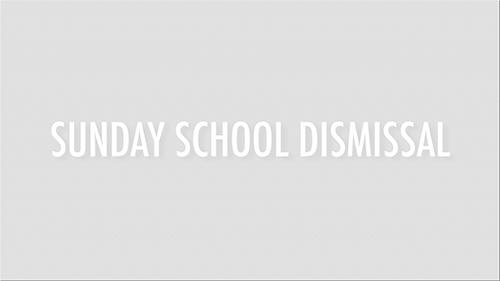 SUNDAY-SCHOOL-DISMISSAL.png