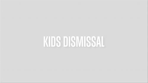 KIDS-DISMISSAL.png