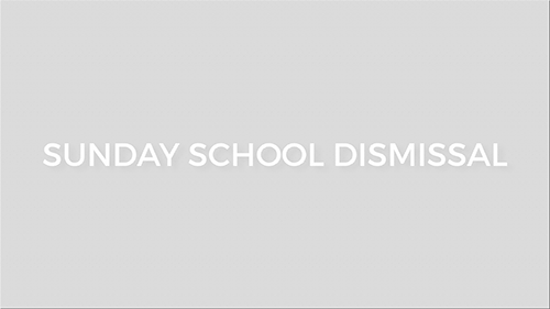 SUNDAY-SCHOOL-DISMISSAL.png