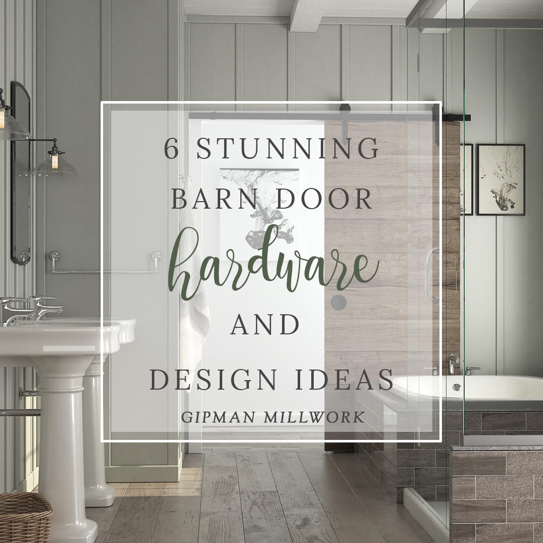 6 Stunning Barn Door Hardware and Design Ideas