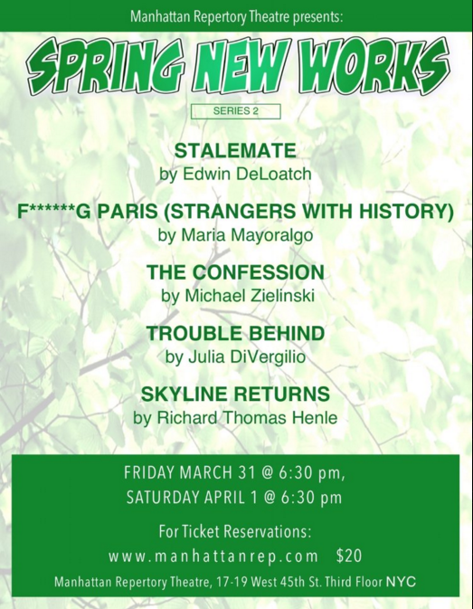 """It has been an honor and privilege to work with the incredible cast of """"Skyline Returns"""" by Richard Thomas Henle. Come see this poignant and lovely one act show along with a collection of other fantastic plays at the Manhattan Repertory's production of """"Spring New Works."""""""