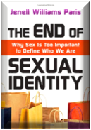 The End of Sexual Identity   Jenell Williams Paris