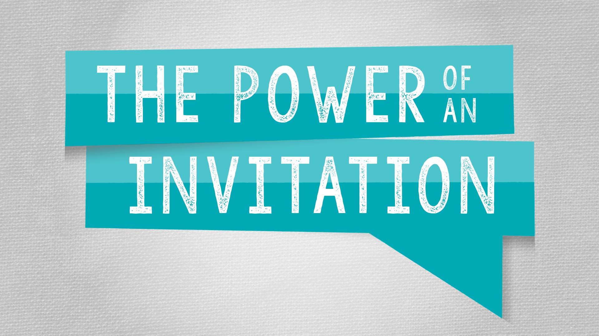 Power of Invitation.jpg