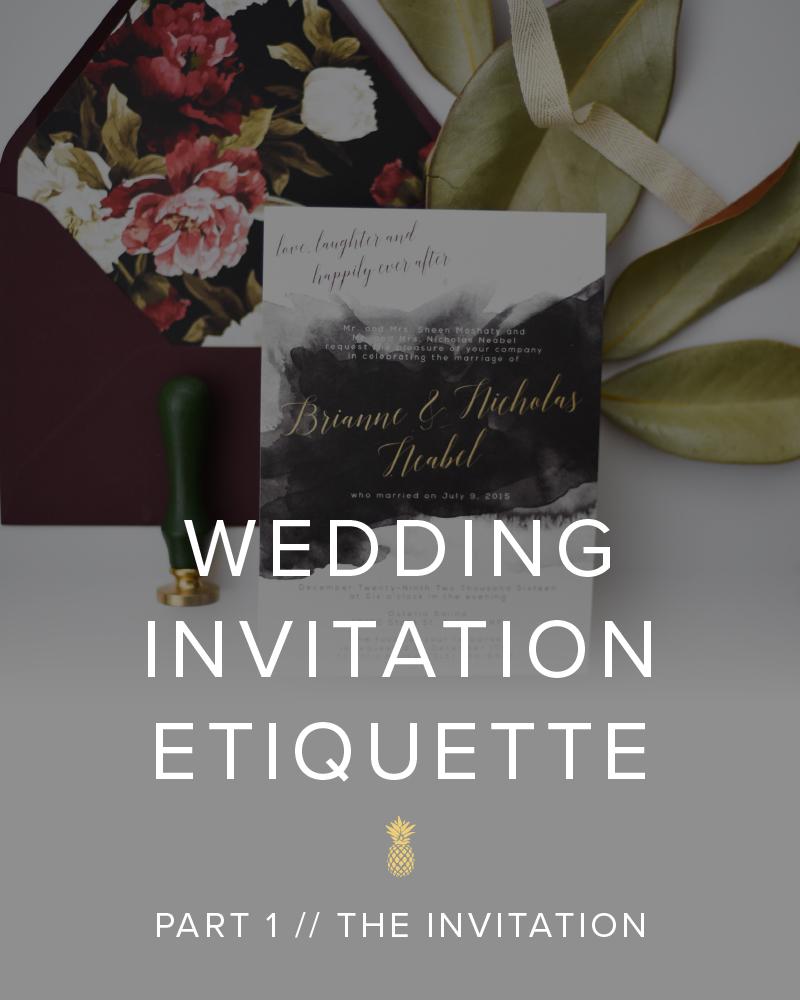Wedding Invitation Etiquette // Part 1 : The Invitation Wording // Emma Bauso Design