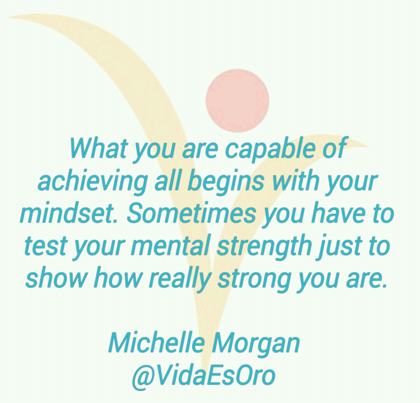 mental strength quote - vida es oro - welcome page