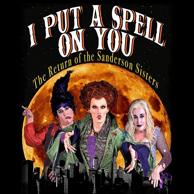 We're baaaack! I Put a Spell On You: The Return of the Sanderson Sisters. Two shows on Monday, October 28th @lprnyc. (link for tickets in bio)