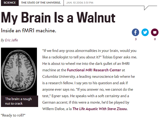 "Slate: ""My Brain is a Walnut: Inside an fMRI Machine"" - Jan. 10, 2006"
