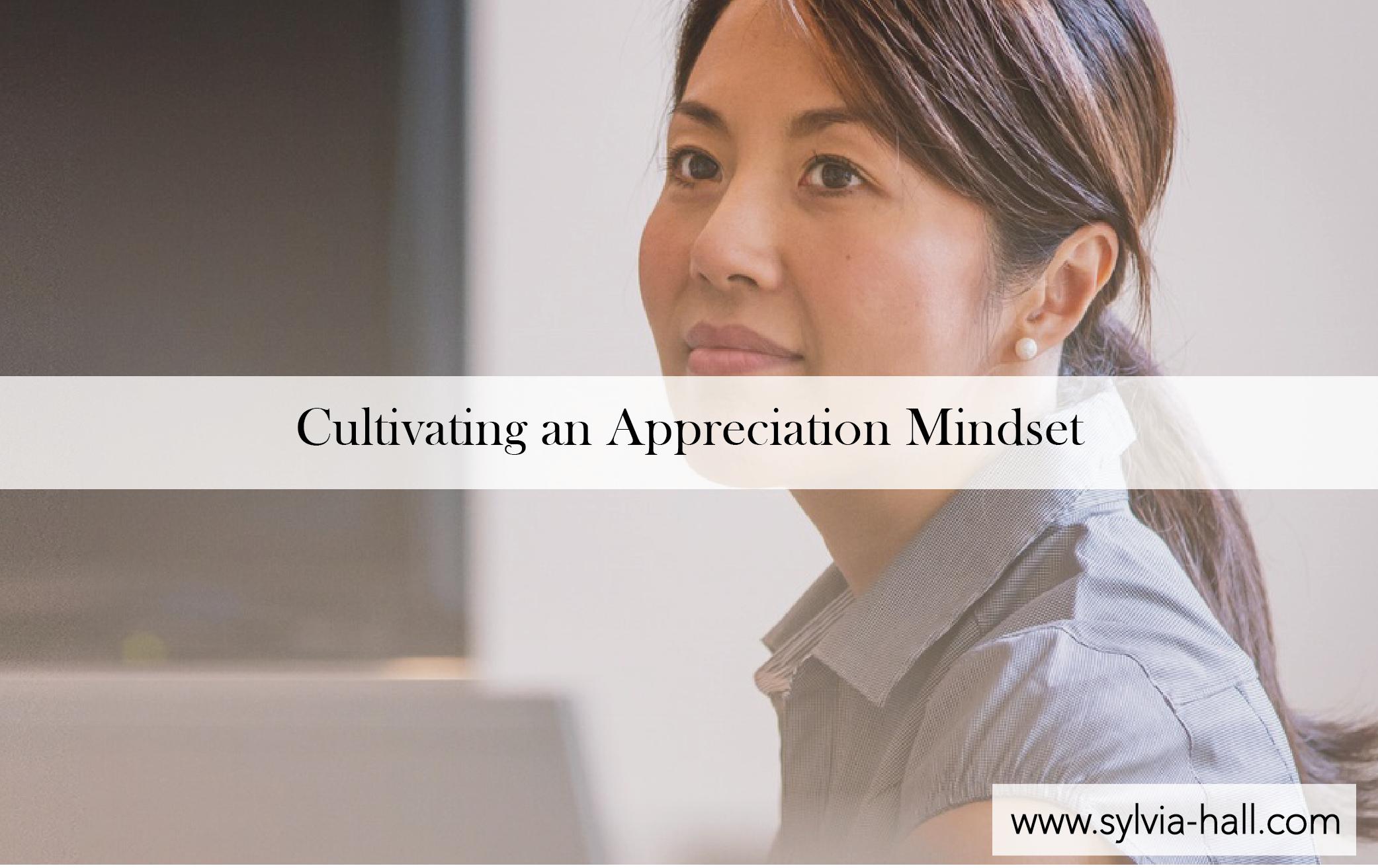 CultivatingAnAppreciationMindset-01.png