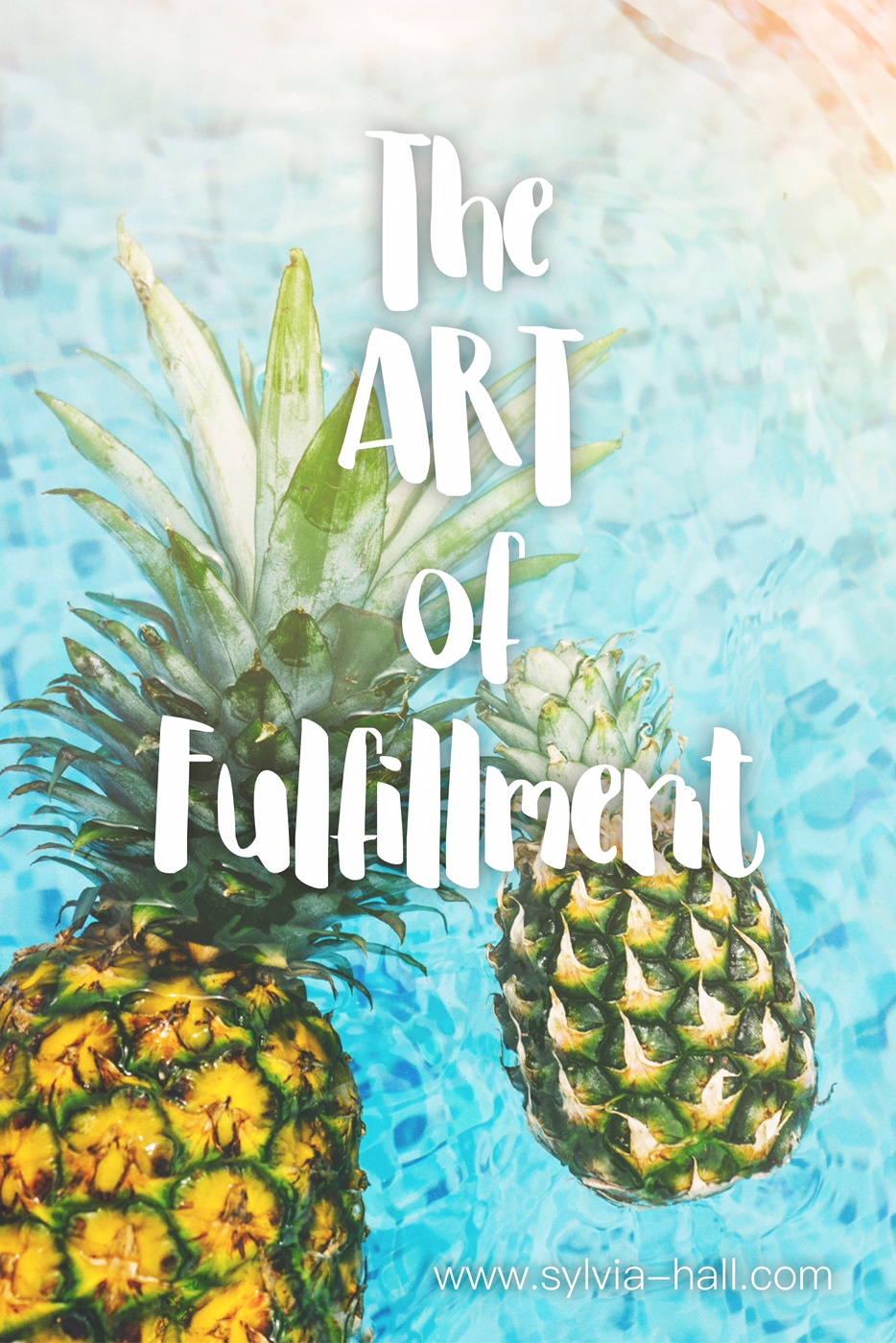 The Art of Fulfillment - What does it mean that fulfillment is an art? Well, it means that it's personal. Individual. It's exclusively yours to decide.