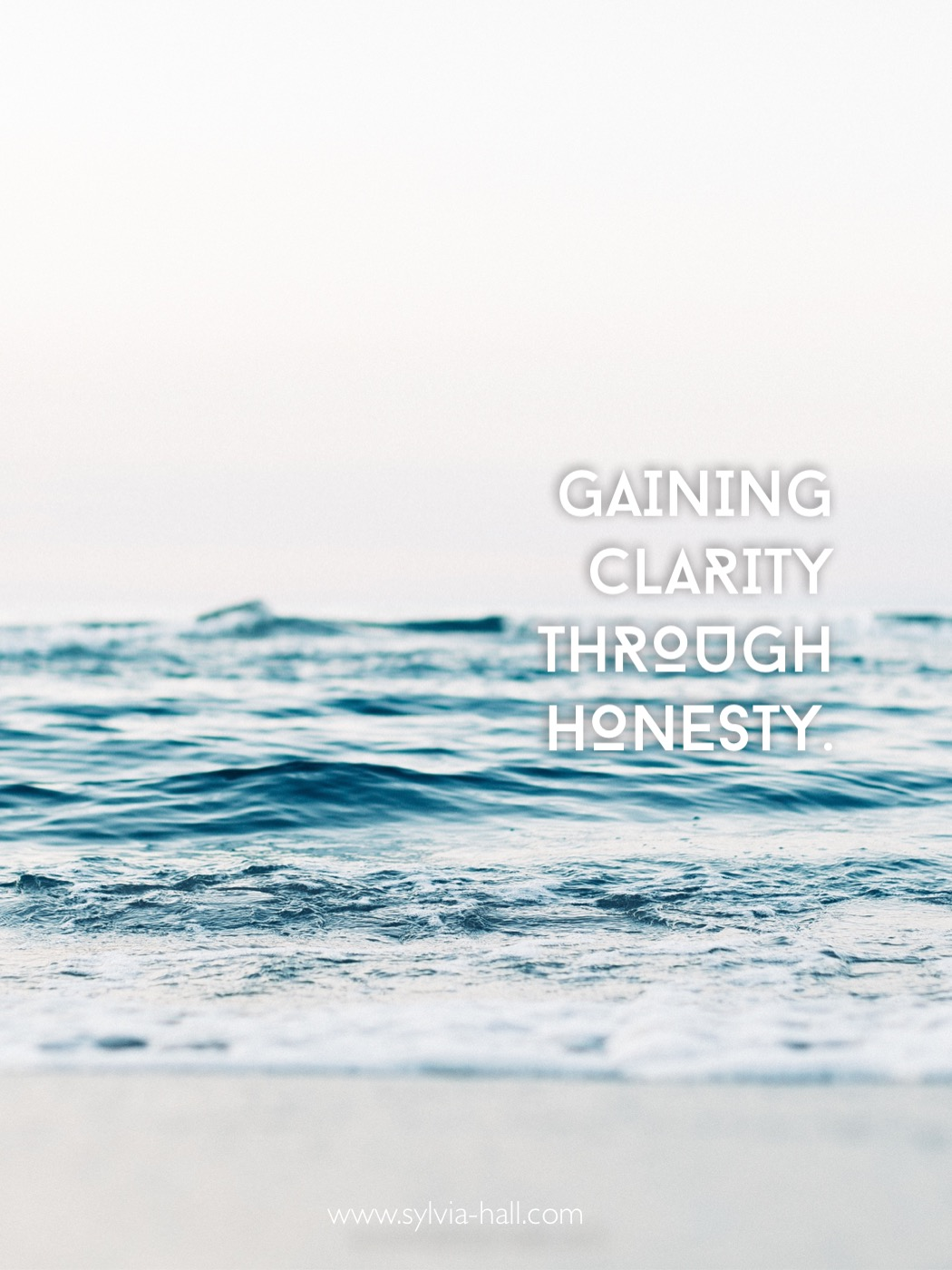 Gaining Clarity Through Honesty