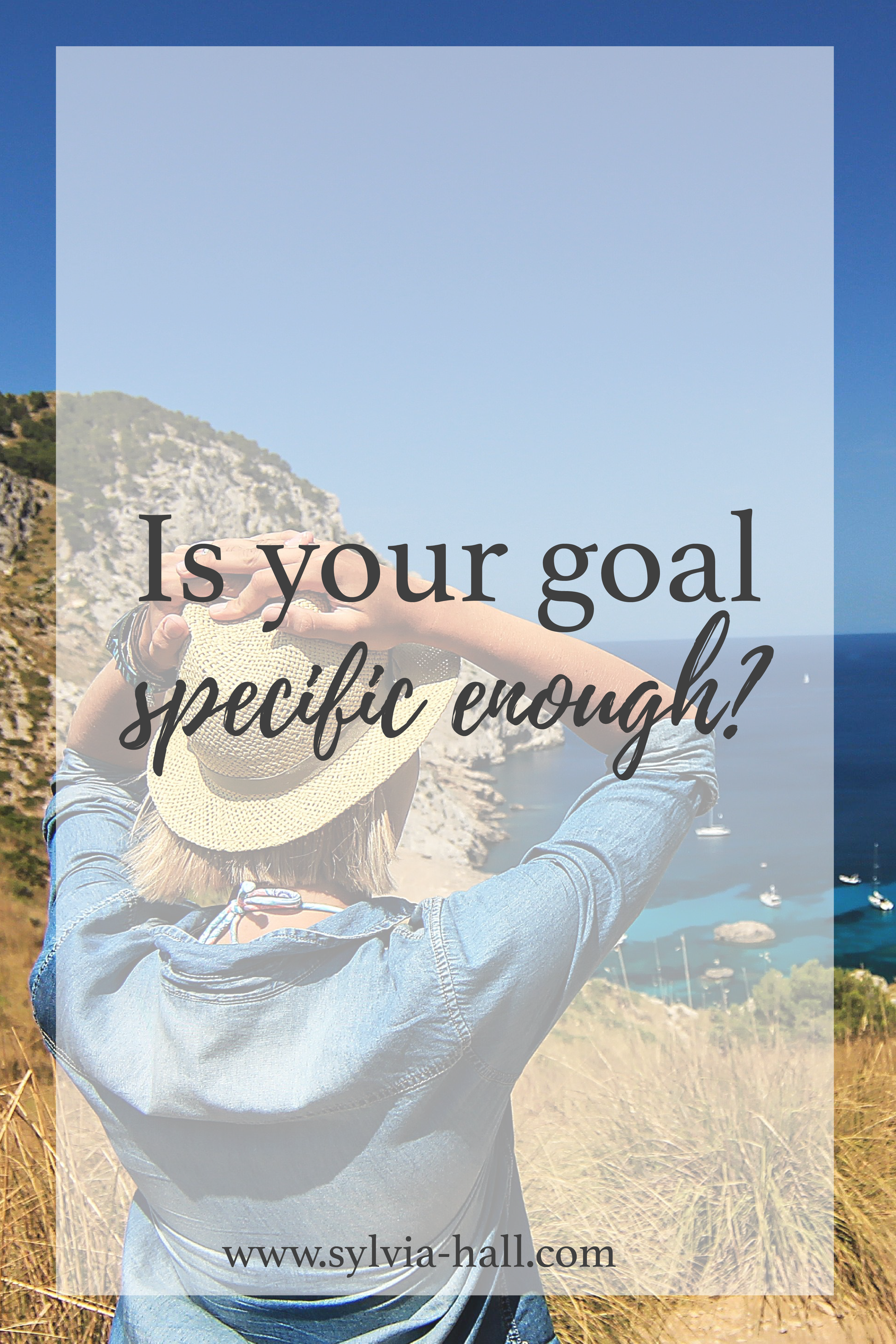 Is your goal specific enough?