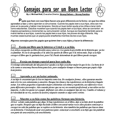 Informational Handout: Tips for Building Strong Readers  (English and Spanish)   – from Strong Fathers – Strong Families