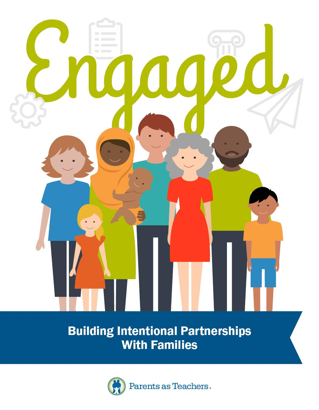 Engaged: Building Intentional Partnerships With Families book cover
