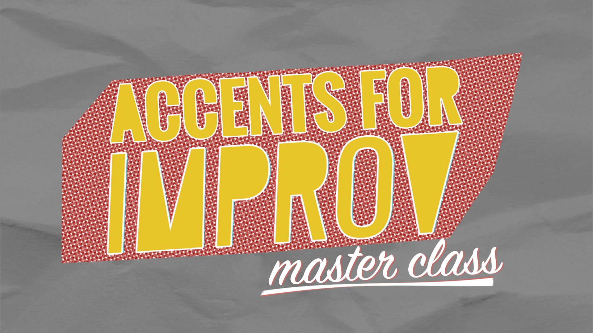 ACCENTS FOR IMPROV MASTER CLASS - Join Jordan Yanco, Dialect Coach for Improv, Stand-up, and beyond, for this 4-week exploration of accents for Improv and performance.
