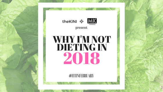 why-im-not-dieting-in-2018