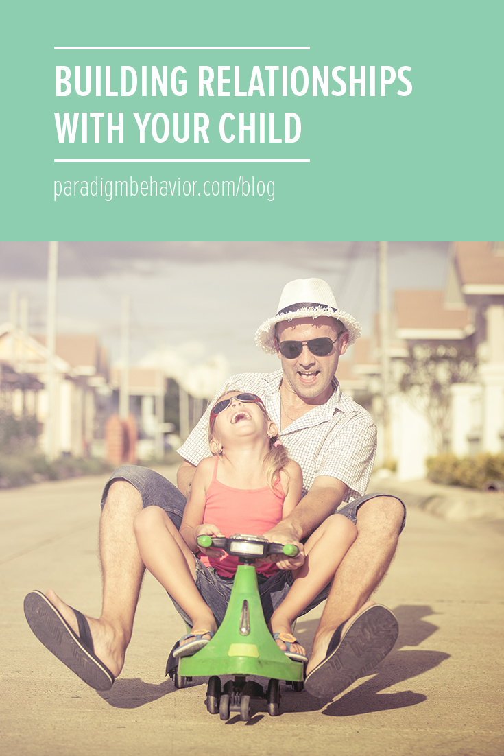 building relationships with your child