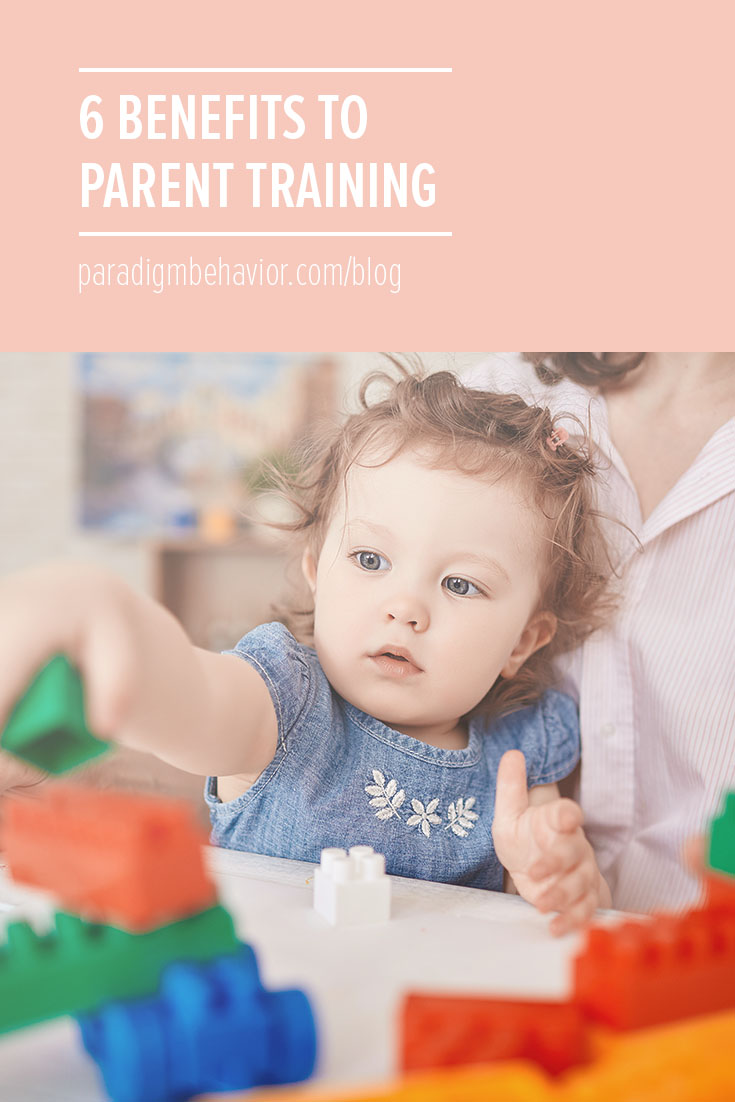 6 benefits to parent training
