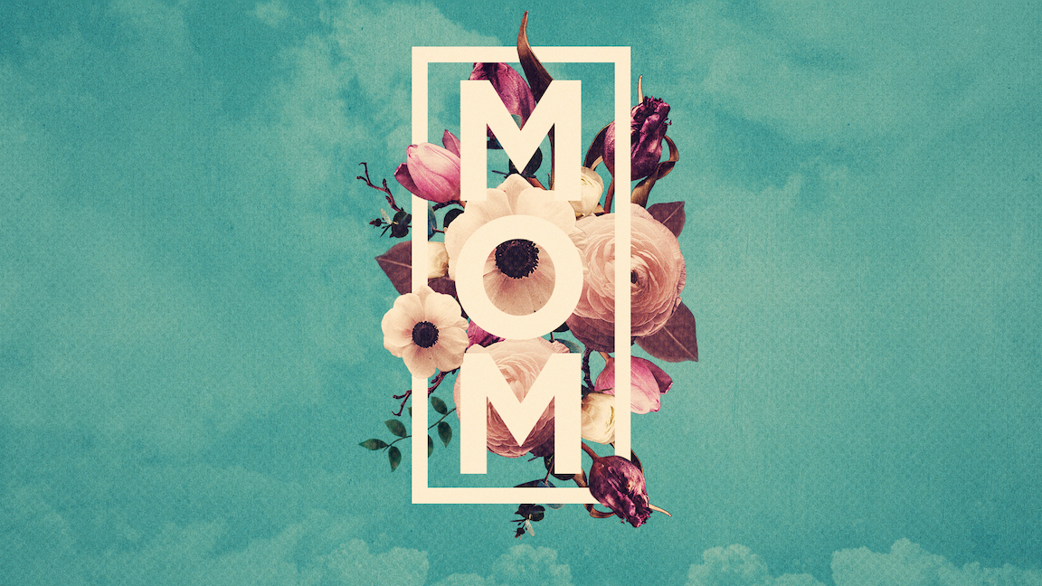 Mom We Celebrate You Flowers-Title.jpg