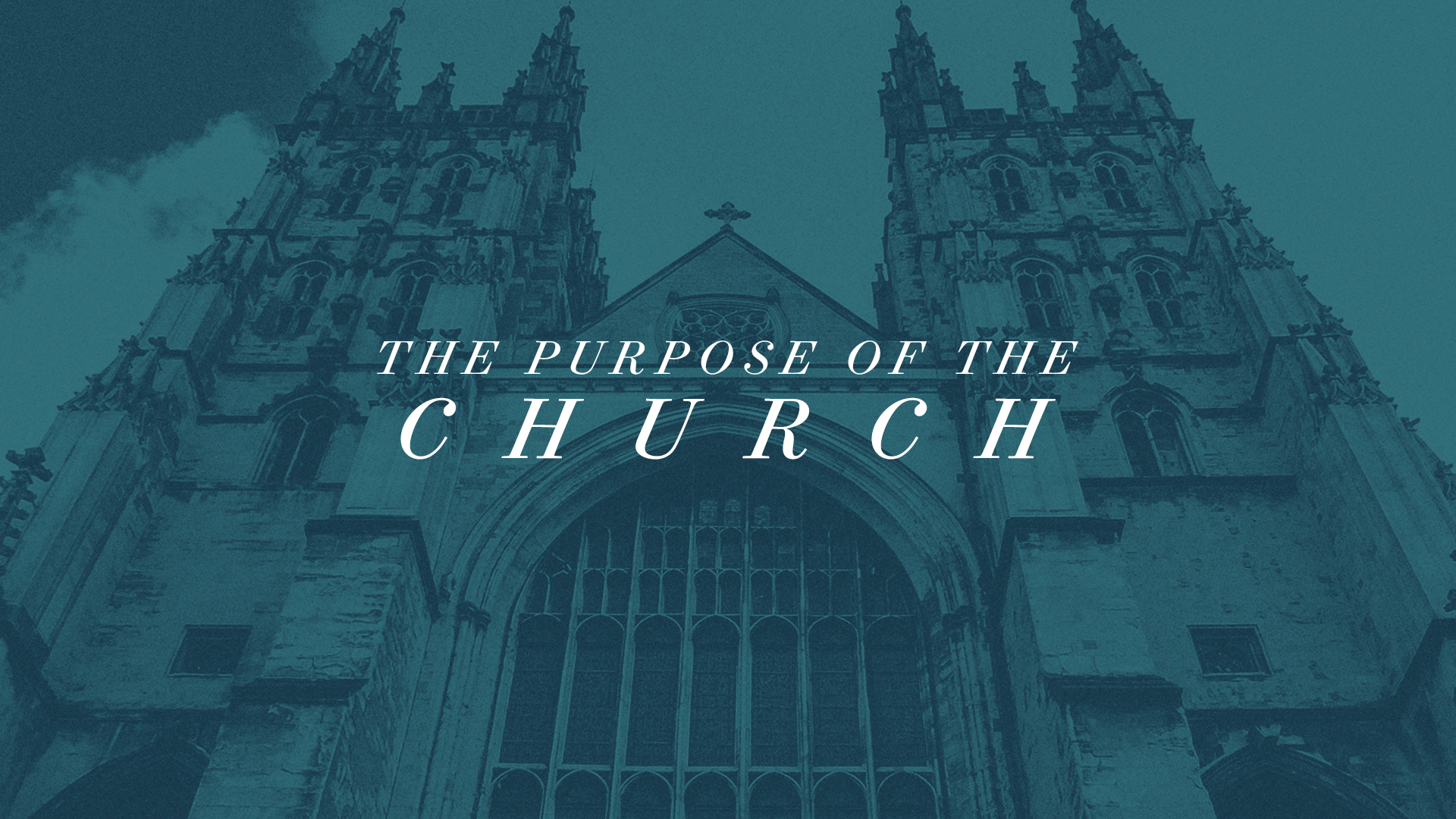 Purpose Of The Church-Title.jpg