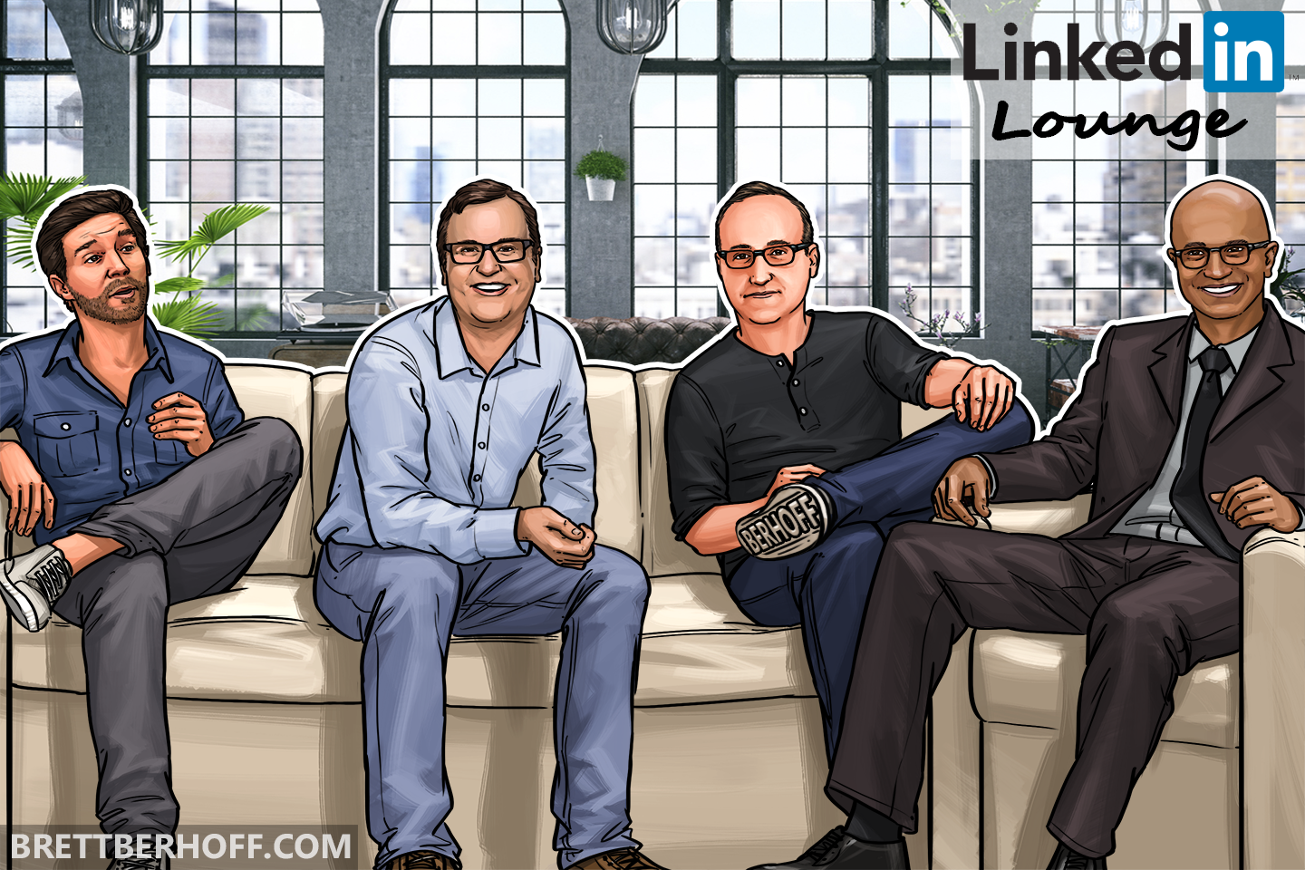 Linkedin Lounge Concept by Brett Berhoff.  Featuring Jeff Weiner(CEO of Linkedin), Reid Hoffman(Co-Founder of Linkedin), Brett Berhoff(Business Strategist), and Satya Nadella(CEO of Microsoft).