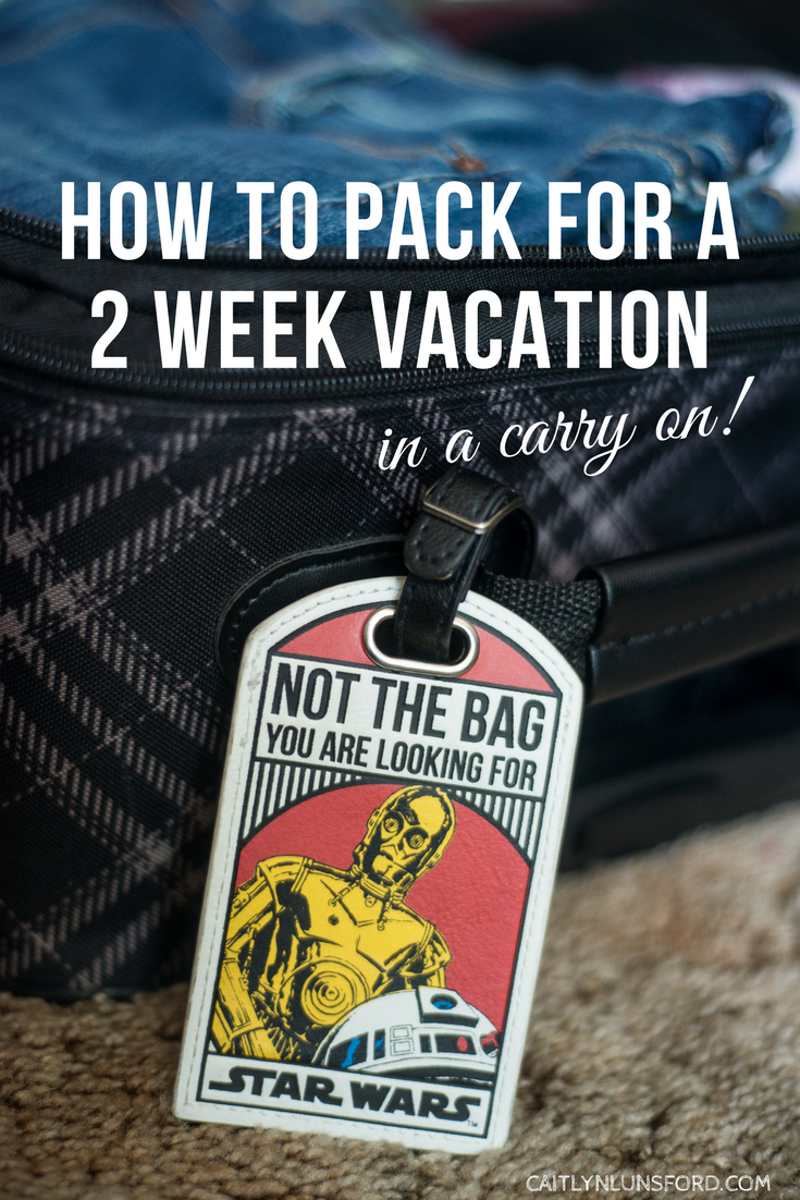 How to Pack for a 2 Week Vacation - In a Carry On!