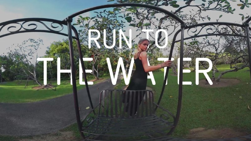 Run to the water 360 VR